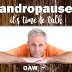 Andropause (Male Menopause) – It's Time to Talk