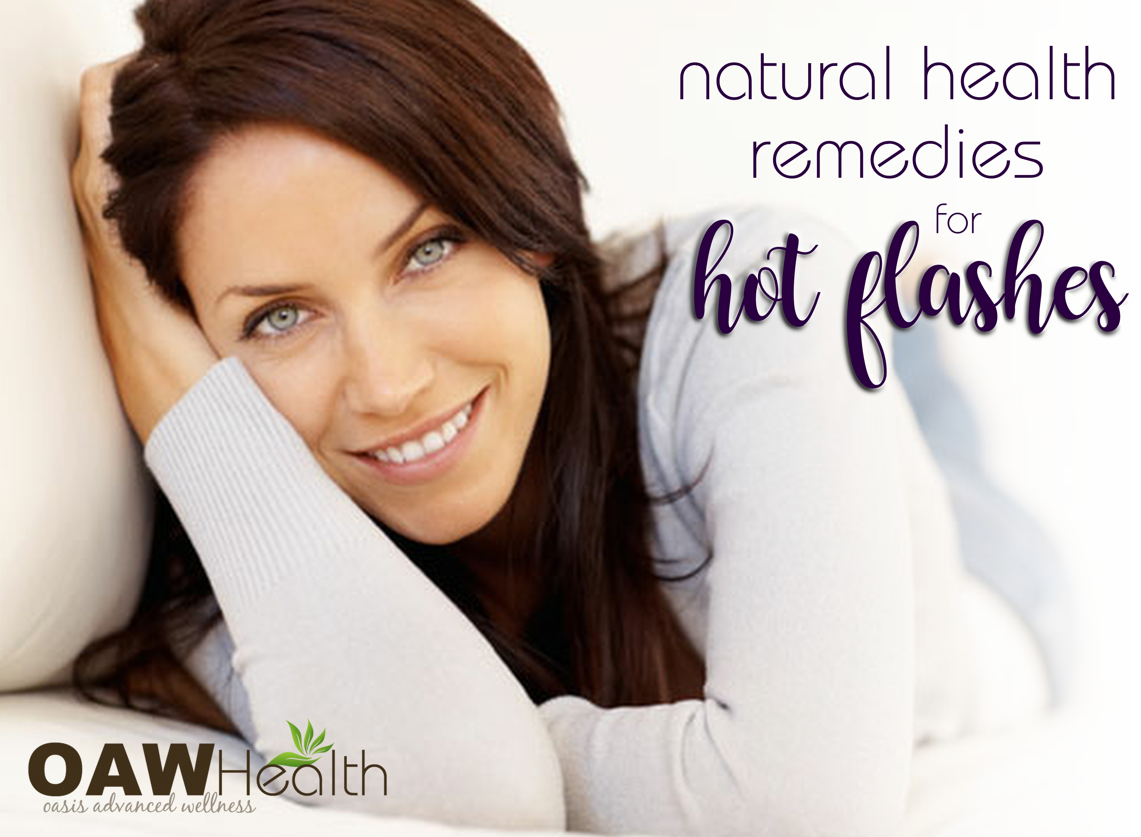 30 Natural Health Remedies for Hot Flashes