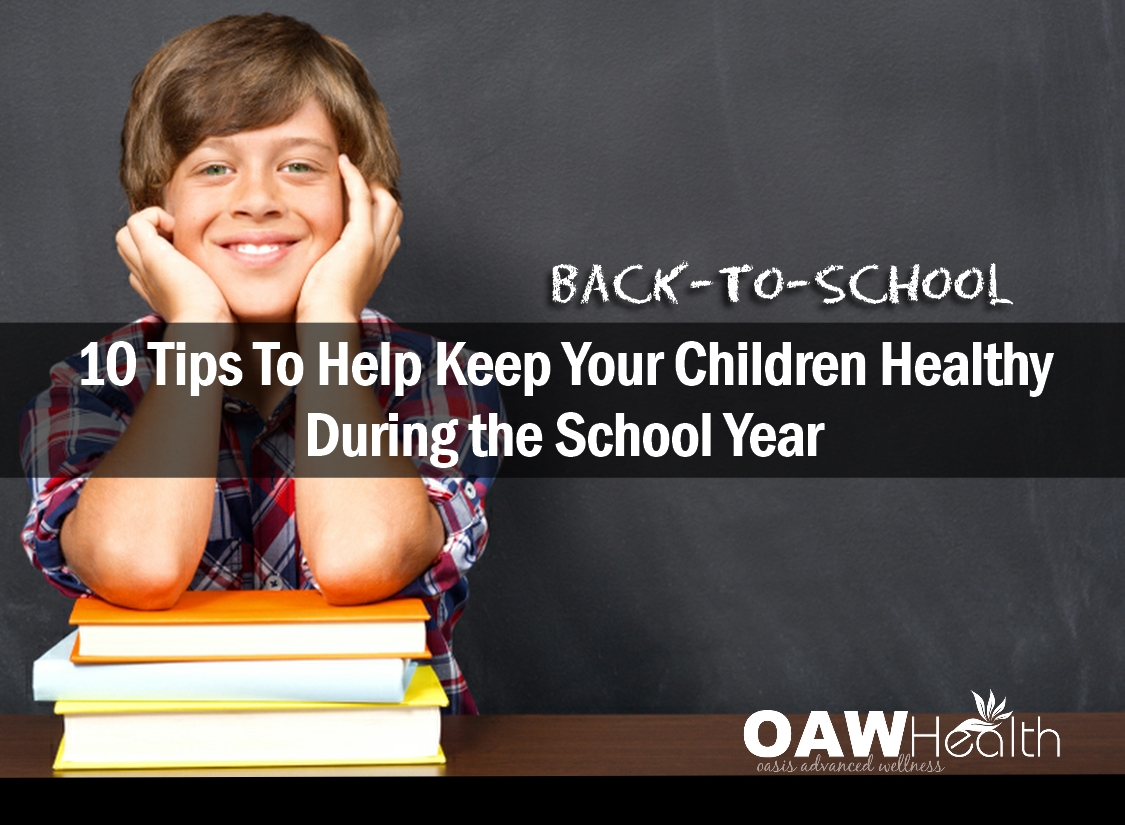 Back To School – Ten Tips to Keep Your Children Healthy