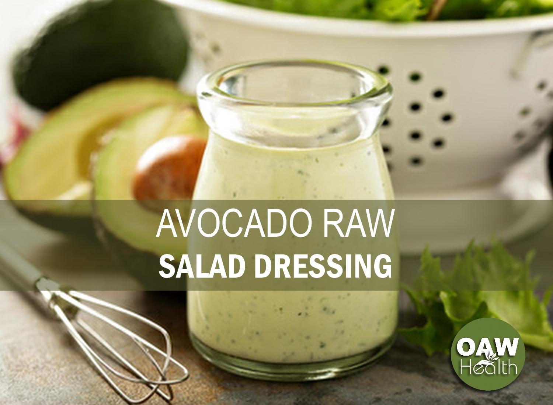 Avocado Raw Salad Dressing Recipe