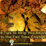 Ten Tips to Help You Adjust to the Fall Time Change