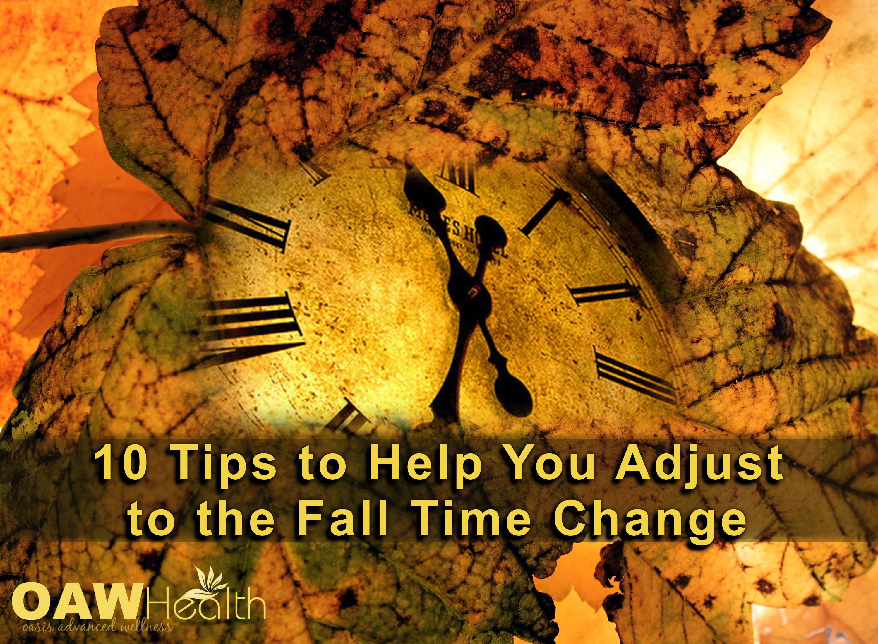 Adjusting to Fall Time Change – 10 Tips