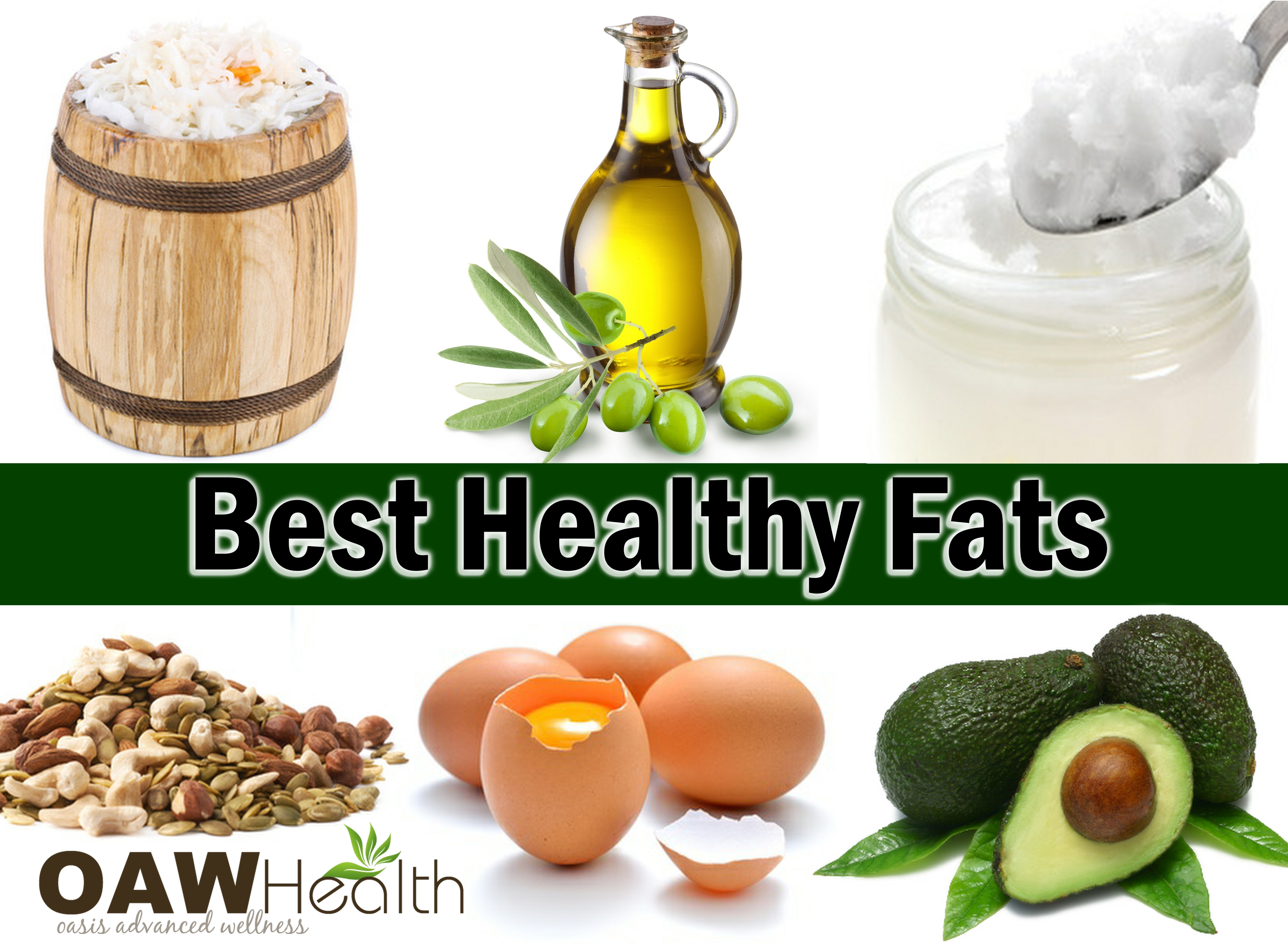 Ten Best Sources of Healthy Fats