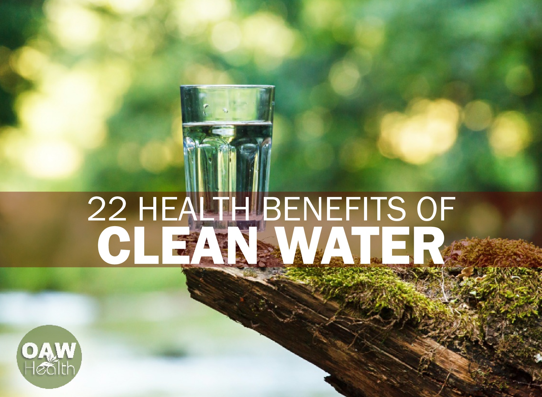 22 Health Benefits of Clean Water