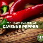 27 Health Benefits of Cayenne Pepper