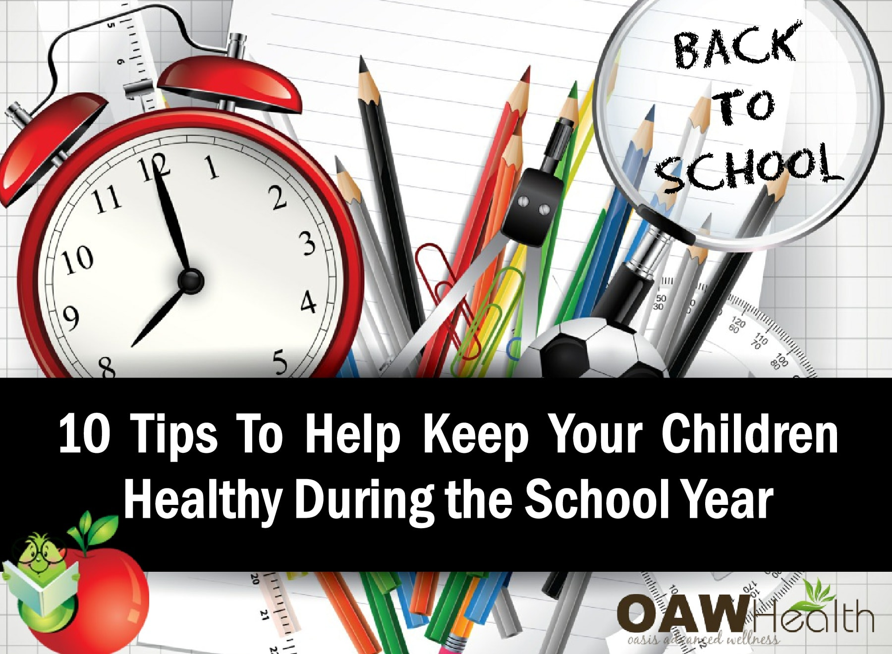 Back To School Health – 10 Tips to Keep Your Children Healthy