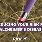 Reducing Your Risk for Alzheimer's Disease