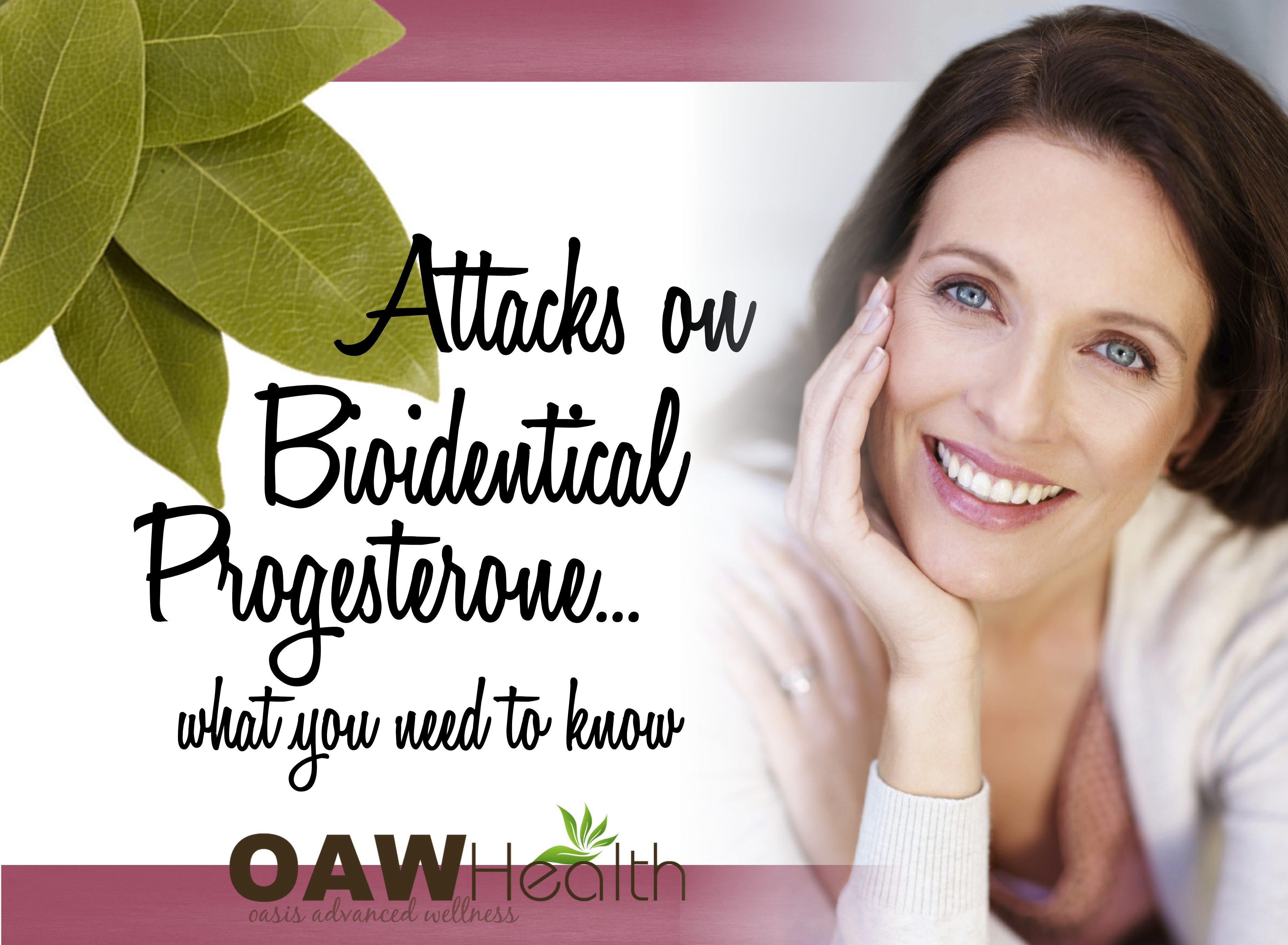 Attacks on Bioidentical Progesterone – What You Need to Know