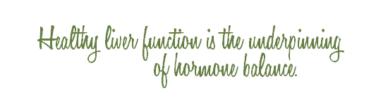 heathy liver and hormones quote