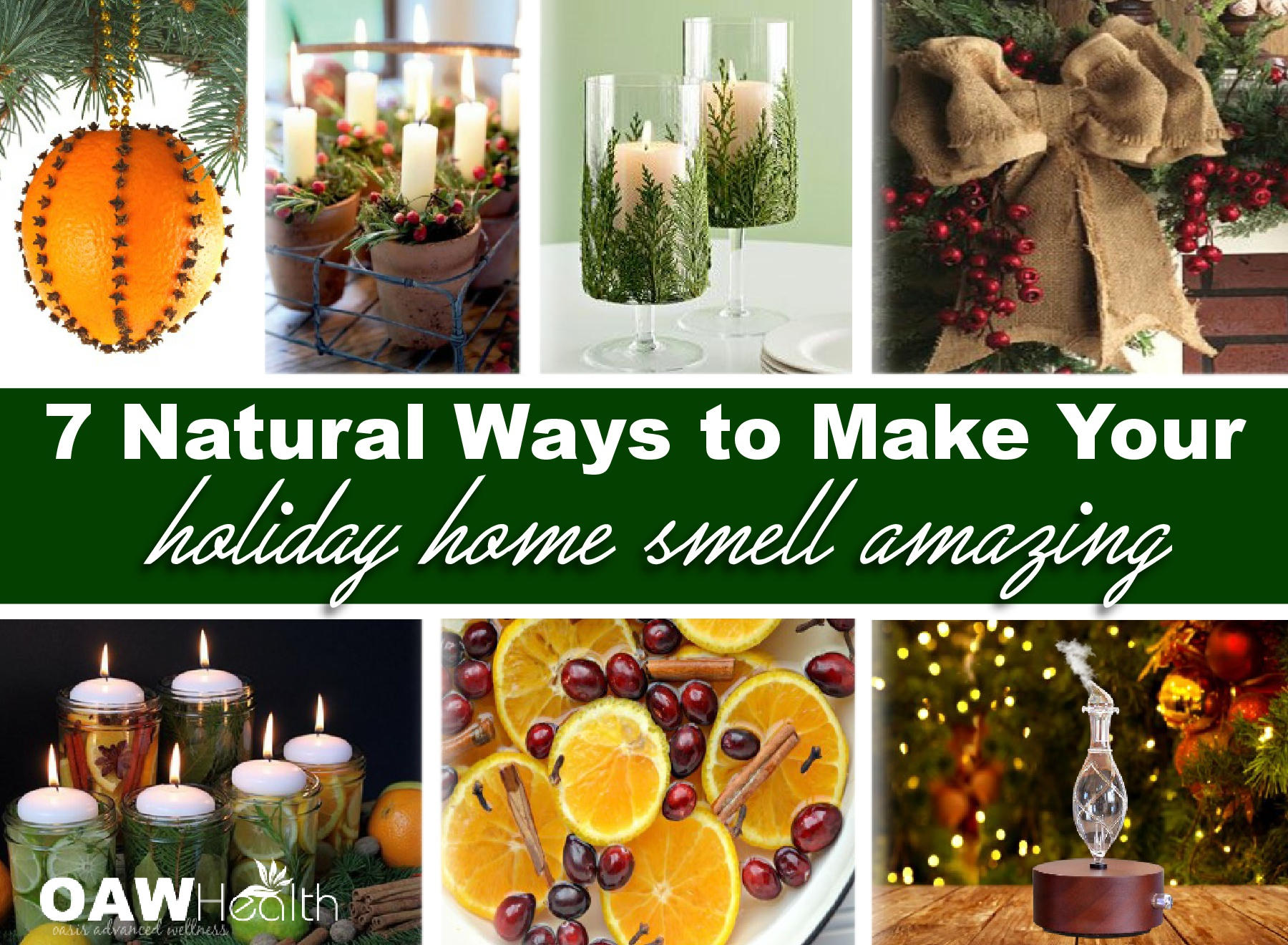 7 Natural Ways to Make Your Holiday Home Smell Amazing