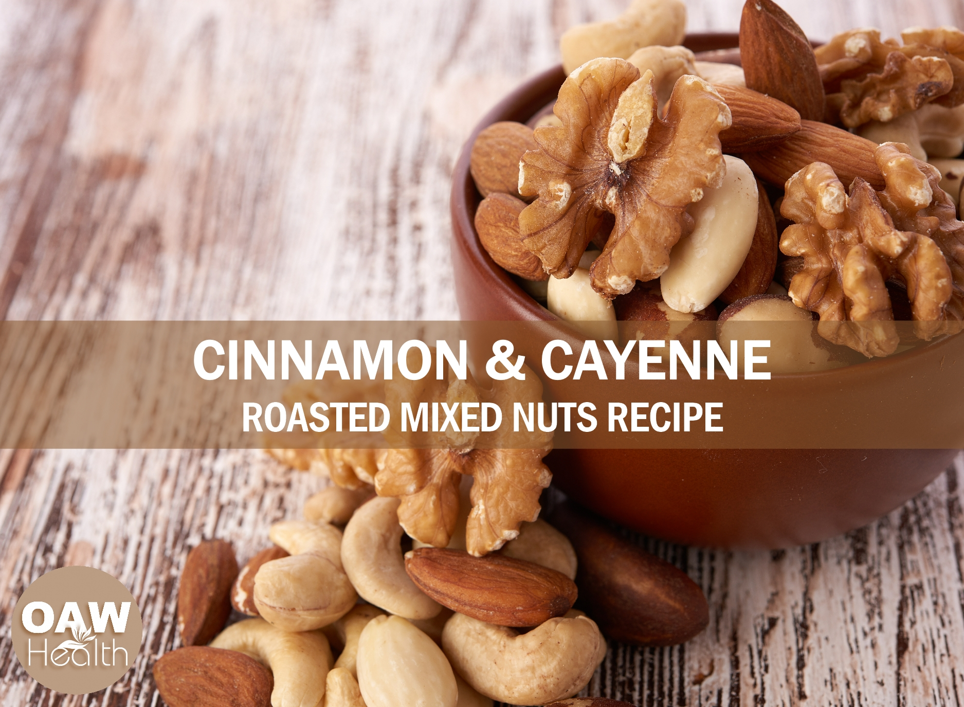 Cinnamon and Cayenne Roasted Mixed Nuts