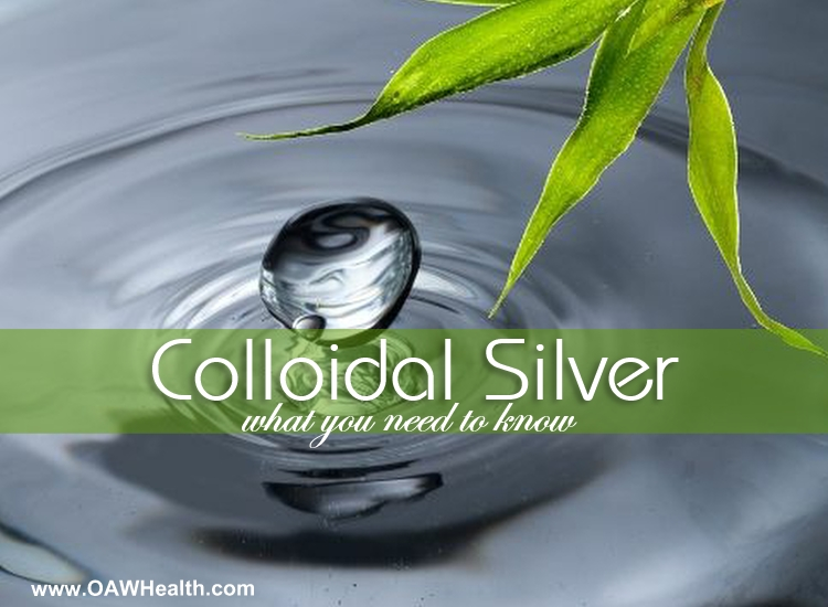Colloidal Silver – What You Need to Know