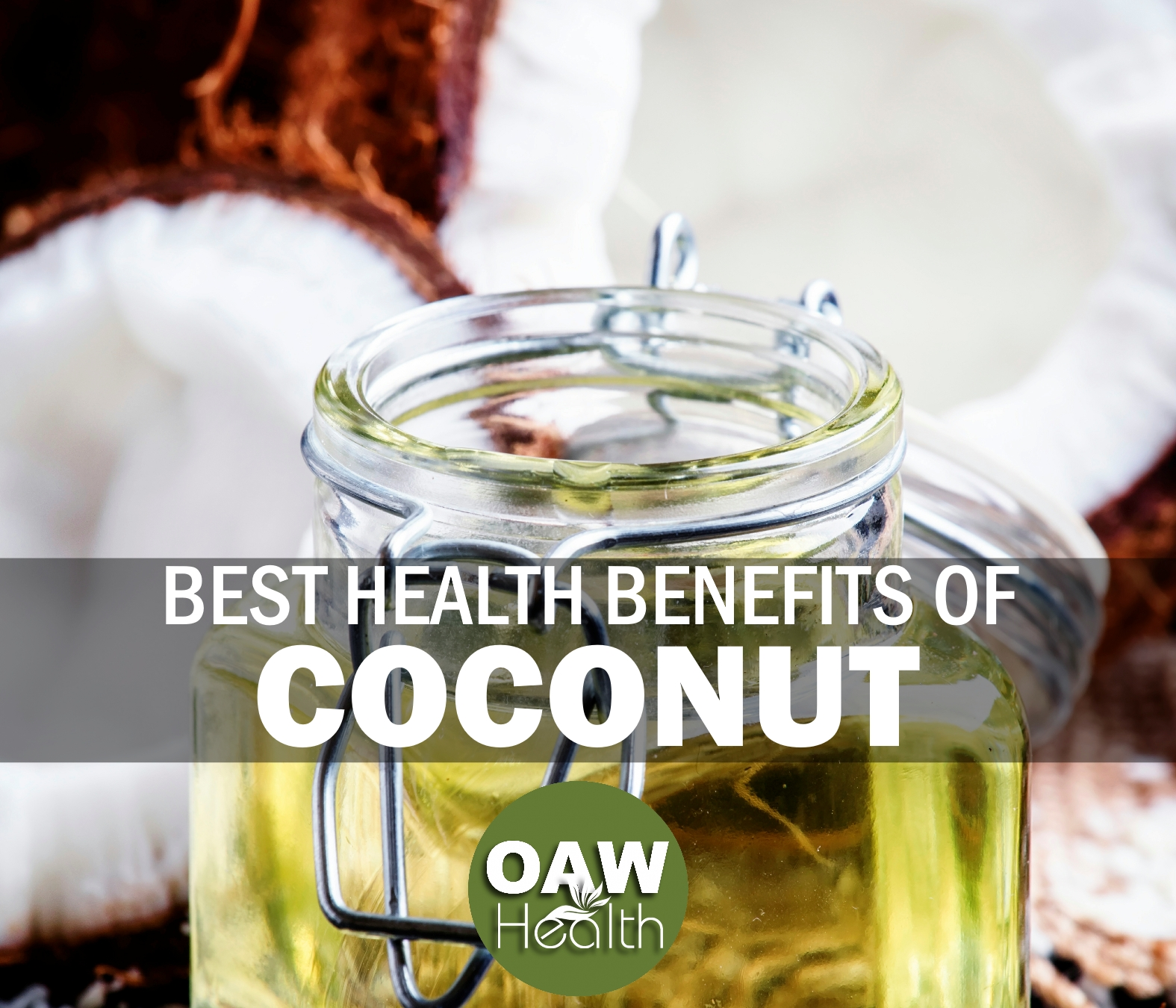 Best Health Benefits of Coconut