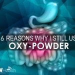 16 Reasons Why I Still Use Oxy-Powder