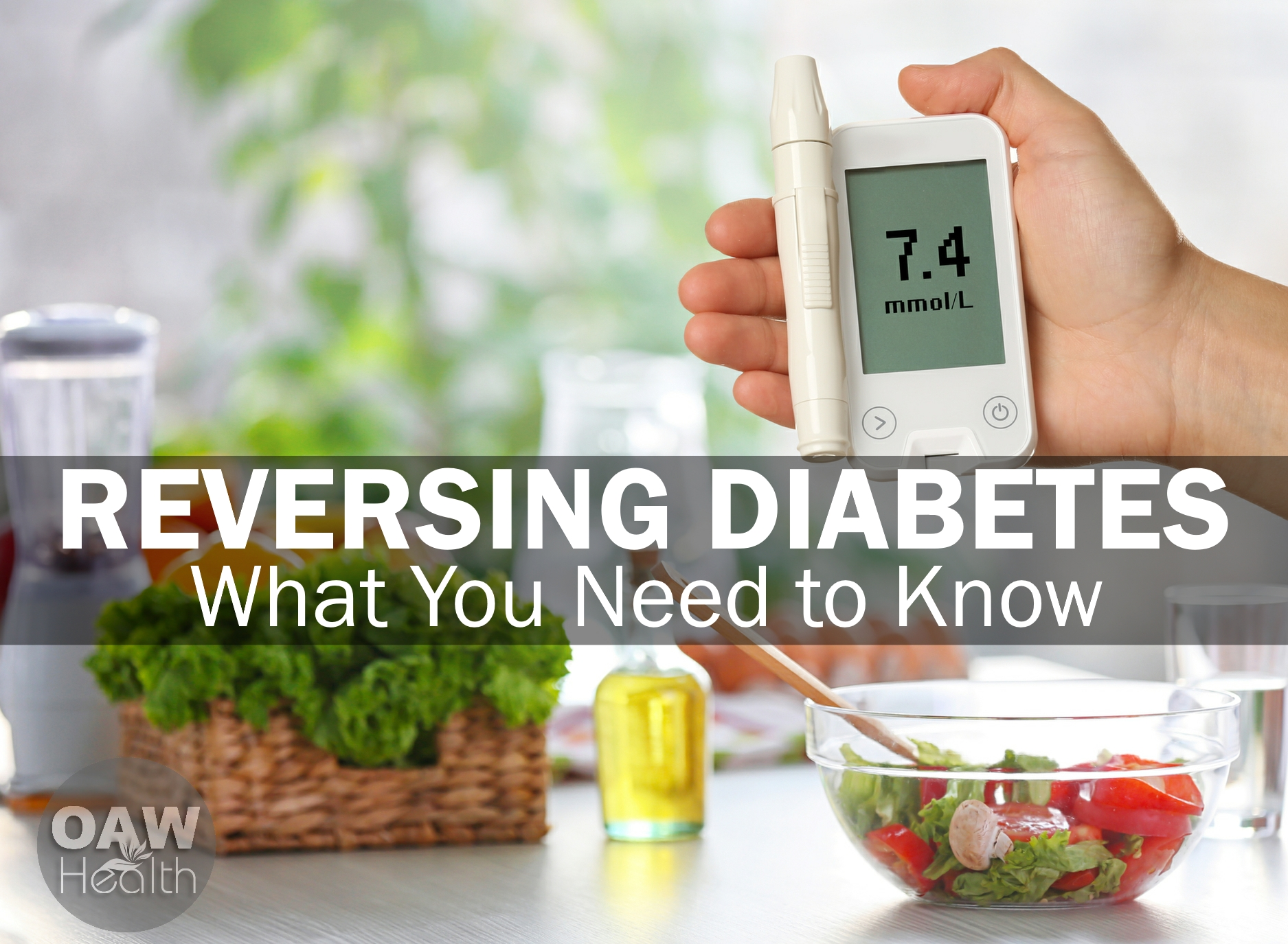 Reversing Diabetes – What You Need to Know