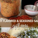DIY Flavored and Seasoned Salt