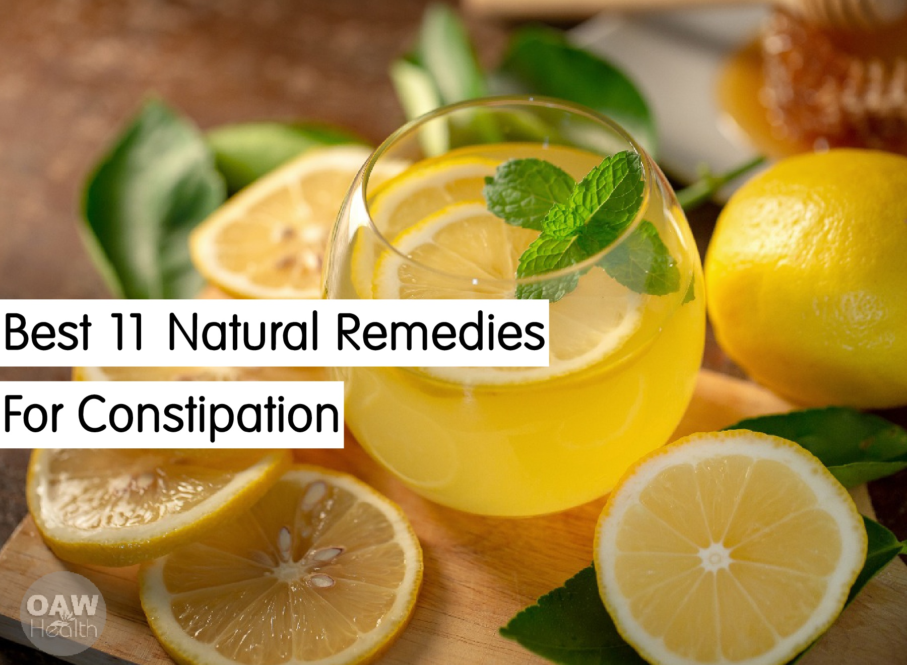 Best 11 Natural Remedies for Constipation