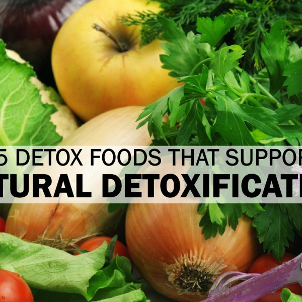 15 Detox Foods That Support Natural Detoxification