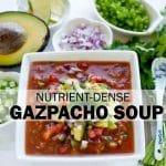 nutrient-dense gazpacho soup recipe