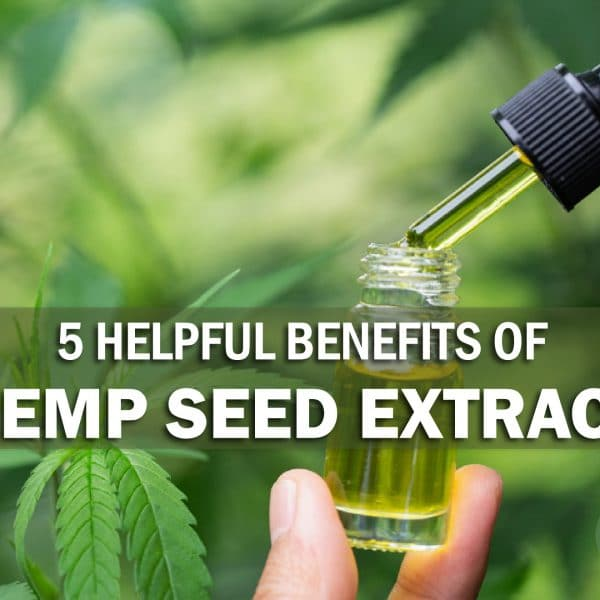 5 Helpful Benefits of Hemp Extract