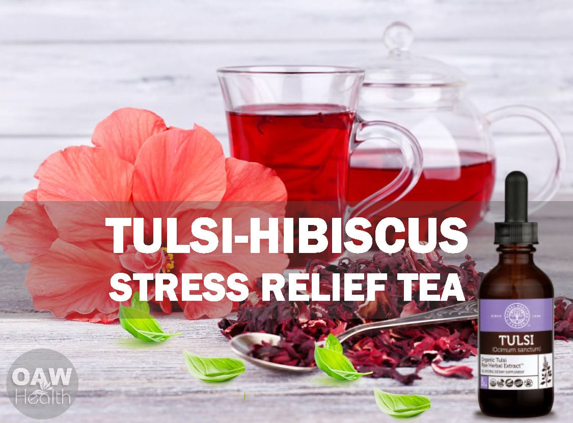 Tulsi-Hibiscus Stress Relief Tea